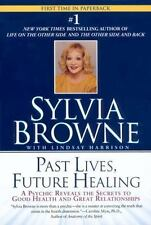 Sylvia Browne:  Past Lives, Future Healing - NEW - What the Future Holds for You