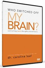 Who Switched Off My Brain? 3DVDs (6 Lectures) Dr. Caroline Leaf