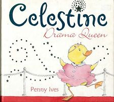 CELESTINE DRAMA QUEEN by Penny Ives  HB