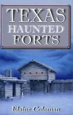 Texas Haunted Forts by Elaine Coleman, 2001, Paperback Like New