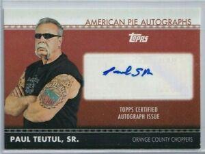 2011 TOPPS PAUL TEUTUL SR AMERICAN PIE AUTOGRAPH CARD ORANGE COUNTY CHOPPERS