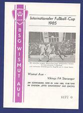 Orig.PRG    IFC Cup   1985   BSG WISMUT AUE - VIKING STAVANGER  !!  SELTEN