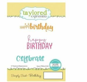 Taylored Expressions Rubber Stamp Set ~ SIMPLY SAID - BIRTHDAY ~TEALC120