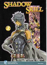 Shadow Skill n°  2 Ed. GP Manga scontato del 50%