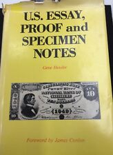 U.S. ESSAY PROOF AND SPECIMEN NOTES NUMISMATIC CURRENCY REFERENCE BOOK