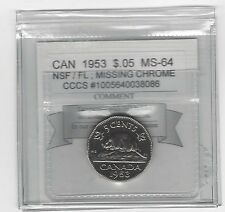 **1953 NSF/FL Miss. Chrome**, CMG Graded Canadian, Five Cent,**MS-64** CCCS#