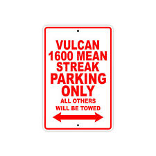 KAWASAKI VULCAN 1600 MEAN STREAK Parking Only Motorcycle Bike Aluminum Sign