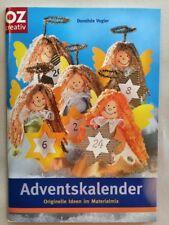 Adventskalender ** Originelle Ideen im Materialmix ** OZ Verlag