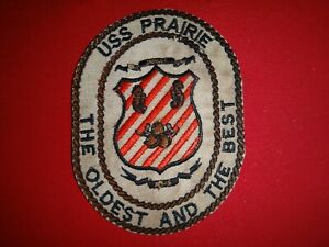 US Navy Patch USS PRAIRIE AD-15 Destroyer THE OLDEST AND the BEST