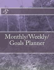 Monthly/Weekly/Goals Planner by JournalsAndMore.com (2017, Paperback)
