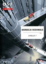 Mordecai Roshwald LIVELLO 7 DURA5