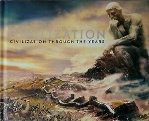 CIVILIZATION Through The Years - Sid Meier's Civ VI Collectors Edition Art Book