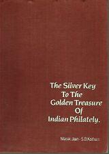 INDIA. Silver Key to the Golden Treasure of Indian Philately by Jain & Kothari.