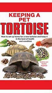 Keeping a Pet Tortoise by Nadine Highfield Hardback Book The Cheap Fast Free