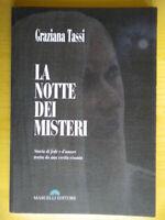 La notte dei misteri Storia fede amore Tassi Graziana religione Bungaro marche