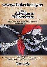 Www. Chokecherry. Us : The Adventures of Oliver Starr by Oma Lidy (2010,...