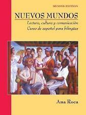 Nuevos Mundos: Lectura, cultura y comunicaci?n / Curso de espa?ol para bilingues