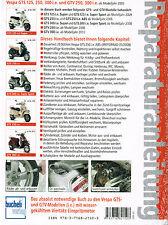 Reparaturanleitung Vespa GTS- und GTV-Modelle 125, 250, 300 i.e. ab Mj 2005