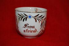 "Antique Porcelain Cup Mug Tea Cup Gilded ""From a Friend"" Mustache Guard"