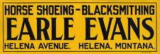"""""""EARLE EVANS HORSE SHOEING-BLACKSMITHING"""" ADVERTISING METAL SIGN"""