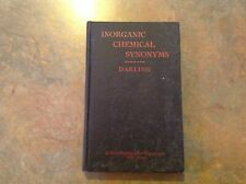 1922 2nd Ed Inorganic Chemical Synonyms & Other Useful Data Elton Darling Book
