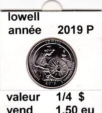 e1 )pieces de 25 cent  2019 P   lowell    voir description