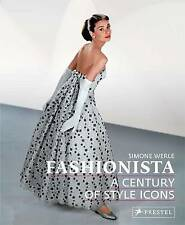 Fashionista: A Century of Style Icons-ExLibrary