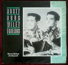 Rusty, Doug, Wiley & Friends VINYL Flyright Records – FLY LP 619
