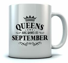 QUEENS Are Born In September Birthday Gift Ceramic Tea Coffee Mug Gift For Mom