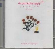 Aromatherapy 3 CALMING levantis Music for the Mind, body & Spirit CD NUOVO
