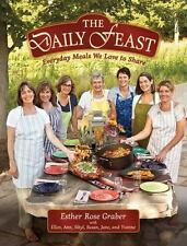 The Daily Feast: Everyday Meals We Love to Share, Davis, Jane G, Graber, Esther