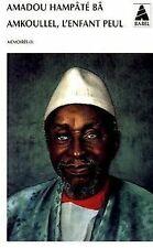 Amkoullel, l' enfant peul von Ba, Amadou Hampate   Buch   Zustand akzeptabel