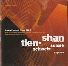 Tien-Shan Schweiz Suisse Express - Paleo Festival Nyon 2002  - CD