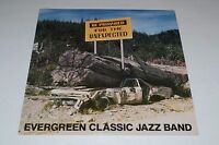 Evergreen Classic Jazz Band~Be Prepared For The Unexpected~Private~FAST SHIPPING