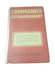 Commando Extraordinary Spectacular Exploits of Otto Skorzeny German Legend WWII