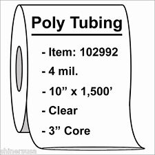 """4 mil Poly Tubing Roll 10""""x1500'  Clear Heat Sealable  102992"""