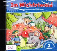 Im Wichtelwald + CD + 13 neue Abenteuer aus Wichtelhausen für Kinder ab 3 Jahren