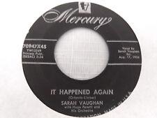 Sarah Vaughan 45 It Happened Again/I Wanna Play House Mercury 70947