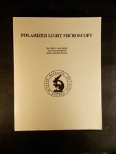 Polarized Light Microscopy by John G. Delly, Walter C. McCrone and Lucy B. McCro