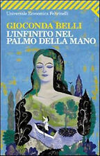 L'infinito nel palmo della mano - Gioconda Belli - Libro nuovo in Offerta!