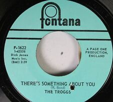 Rock 45 The Troggs - There'S Something About You / You Can Cry If You Want To On