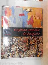 LA PITTURA AMERICANA DEL DOPOGUERRA Sam Hunter Fabbri Mensili d arte 1970 libro