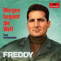 """Freddy* Morgen Beginnt Die Welt 7"""" Single Mono Vinyl Schallplatte 49145"""