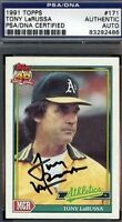 Tony Larussa Signed 1991 Topps Psa/dna Certed Autograph Authentic