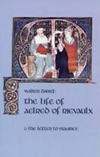 Cistercian Fathers: Life of Aelred of Rievaulx Cistercian by Daniel (1994,...