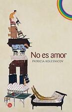 No es amor (Narrativa (Punto de Lectura)) (Spanish Edition)-ExLibrary