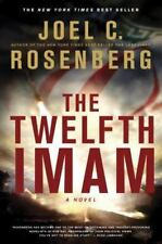 The Twelfth Imam by Joel C Rosenberg FREE SHIPPING a Hardcover book 12th