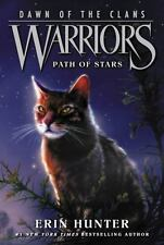 Warriors Dawn of the Clans: Warriors: Dawn of the Clans #6: Path of Stars 6...