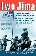 Iwo Jima : The Dramatic Account of the Epic Battle That Turned the Tide of Worl…