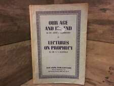 Our Age and Its End ( Gaebelein ) & Lectures on Prophecy by Gaebelein, Arno C. A